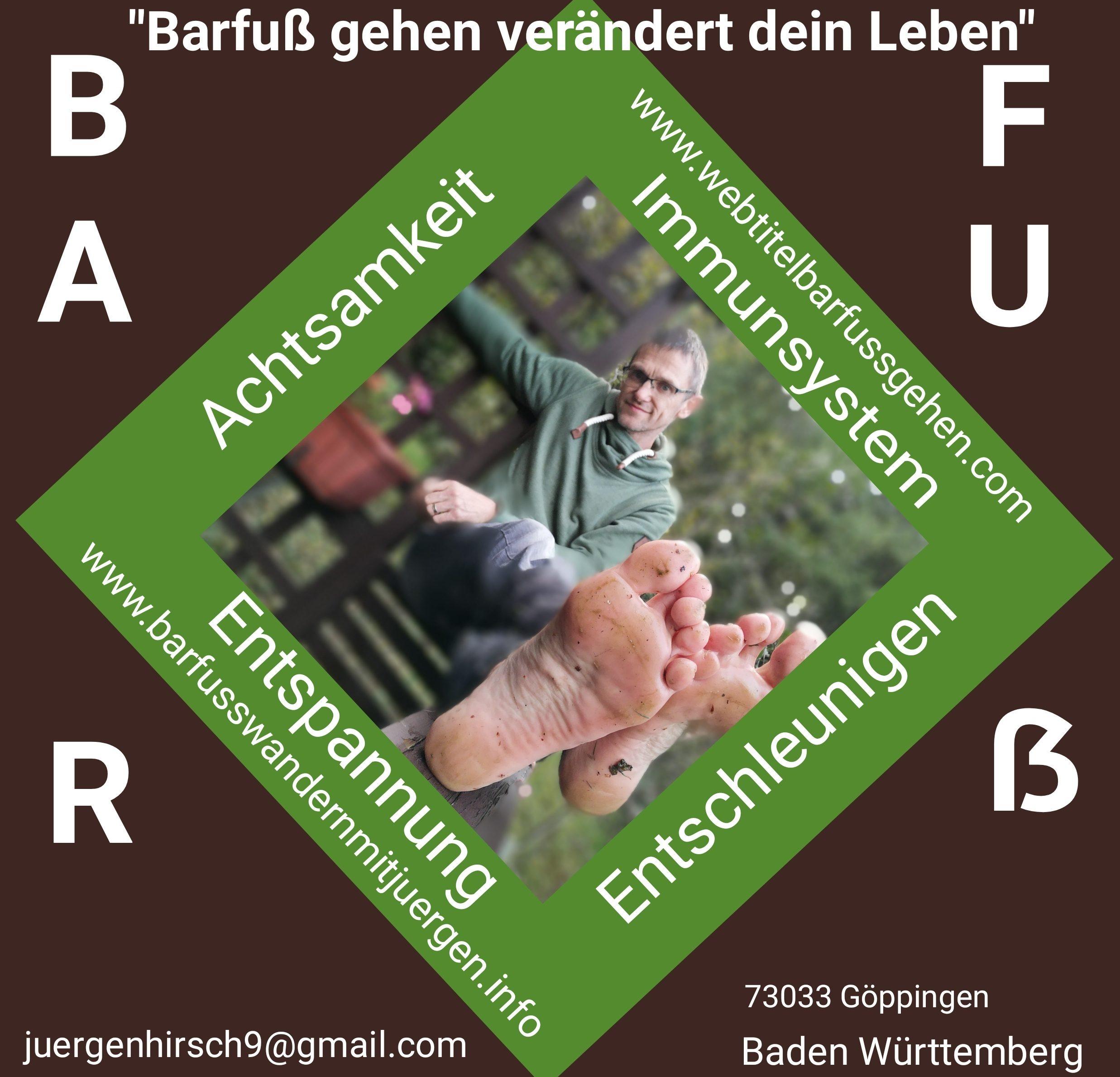 Barfussgehen – verändert dein Leben/Jürgen Hirsch/Göppingen/ Baden Württemberg